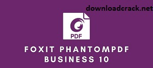 Foxit PhantomPDF Business 11.1.0 Crack With Activation Key Free Download